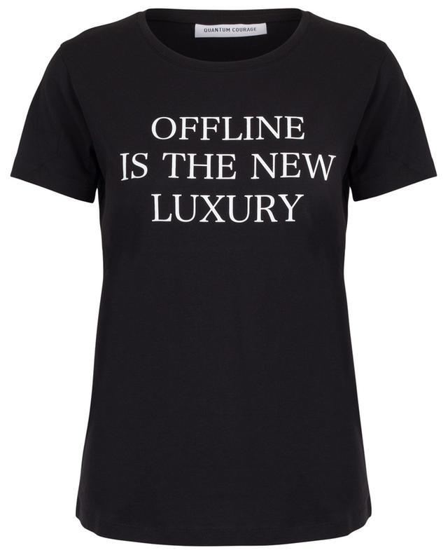 T-shirt à message Offline is the new Luxury QUANTUM COURAGE
