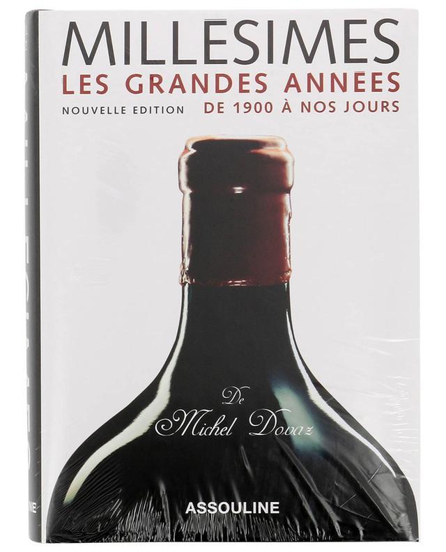 Buch Millésimes Les Grandes Années ASSOULINE