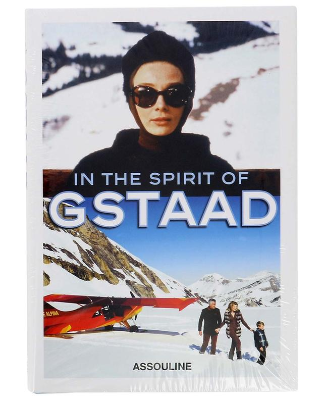 In The Spirit of Gstaad coffee table book ASSOULINE