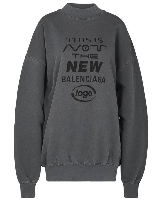 Sweat-shirt à col rond THIS IS NOT THE NEW BALENCIAGA LOGO BALENCIAGA