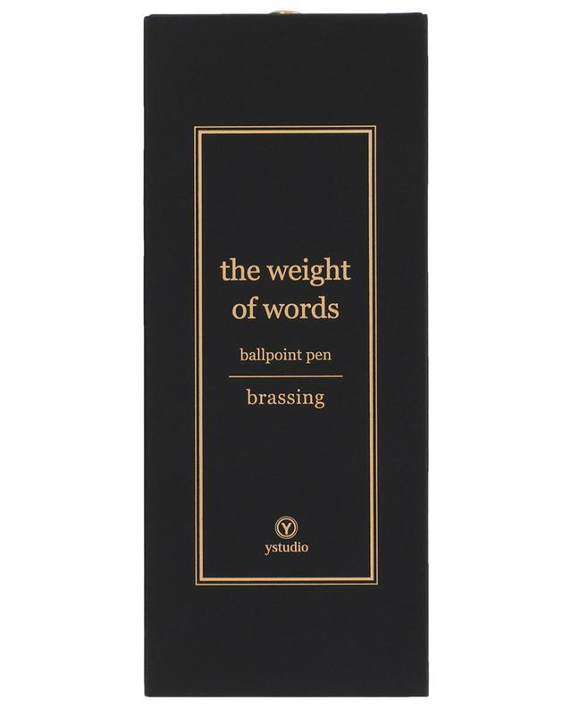 Stylo bille Brassing The Weight of Words YSTUDIO