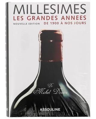 Millésimes Les Grandes Années book ASSOULINE