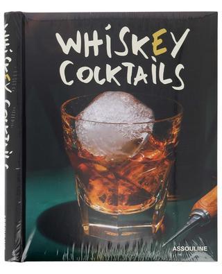Livre de recettes Whiskey Cocktails ASSOULINE