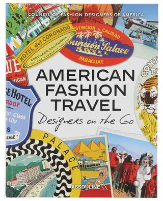American Fashion Travel Designers on the Go coffee table book ASSOULINE