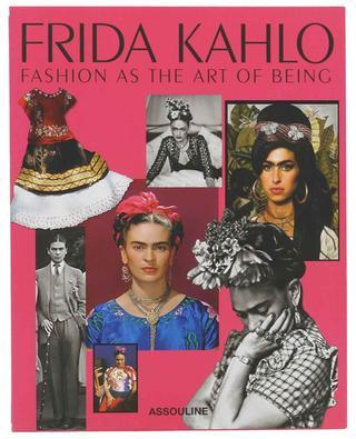 Beau Livre Frida Kahlo Fashion As The Art Of Being ASSOULINE