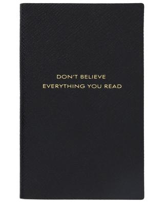Notizbuch mit Lederbezug Don't Believe Everything You Read Panama SMYTHSON