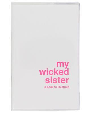 Buch zum Illustrieren My Wicked Sister SUPEREDITIONS