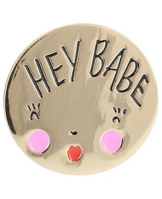 Pin mit Gesicht Hey Babe MATHILDE CABANAS