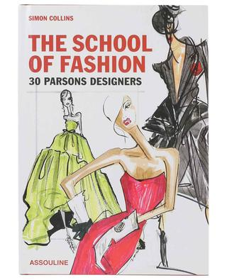 The School Of Fashion 30 Parsons Designers coffee table book ASSOULINE