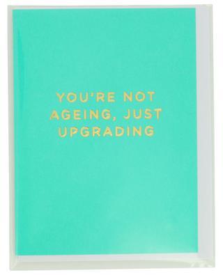 Karte mit Umschlag You're not ageing, just upgrading LAGOM DESIGN