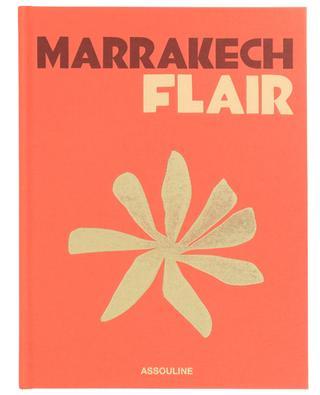 Beau livre Marrakech Flair ASSOULINE