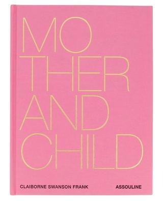 Kunstbuch Mother and Child ASSOULINE