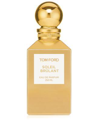 Soleil Brûlant eau de parfum - 250 ml TOM FORD