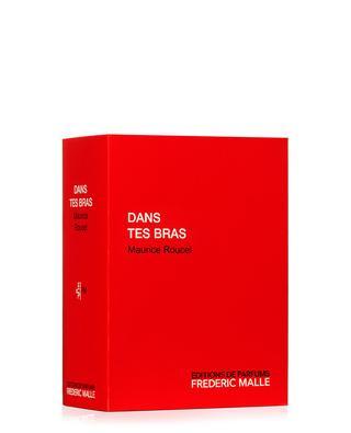 Parfum Dans tes Bras - 100 ml FREDERIC MALLE