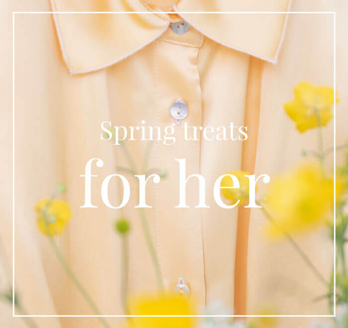Spring treats for her: 30% off the selection