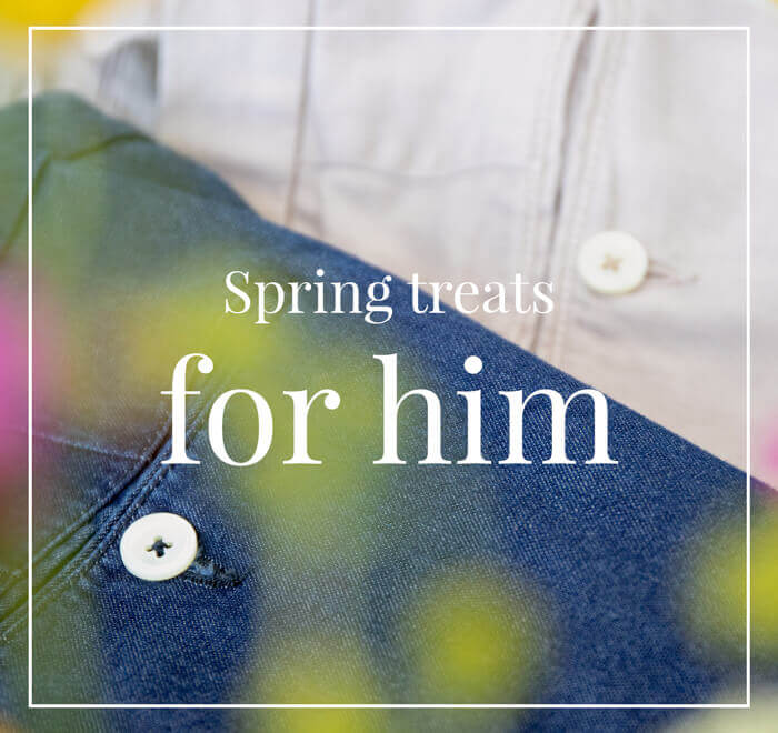 Spring treats for him: 30% off the selection